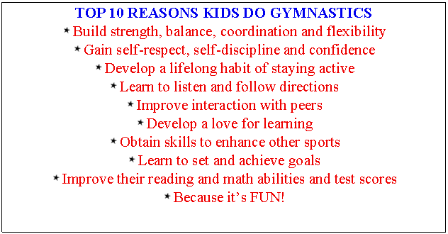 Text Box: TOP 10 REASONS KIDS DO GYMNASTICS